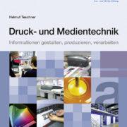 Druck- und Medientechnik (Helmut Teschner)
